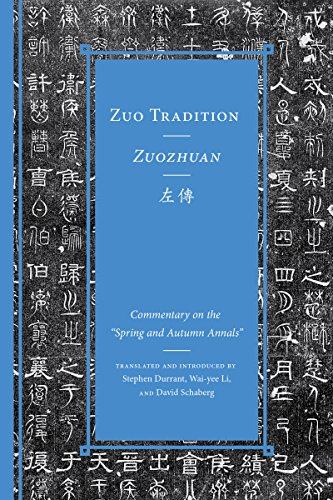 """9780295999159: Zuo Tradition / Zuozhuan: Commentary on the """"Spring and Autumn Annals"""""""