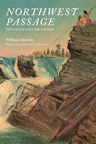 9780295999326: Northwest Passage: The Great Columbia River