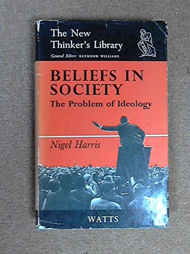 9780296347034: Beliefs in Society: Problem of Ideology (New Thinkers Library)