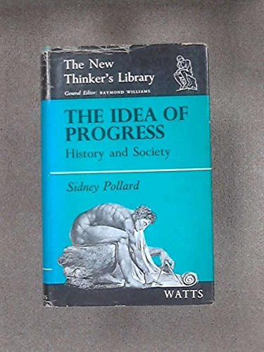 9780296348345: Idea of Progress: History and Society (New Thinkers Library)