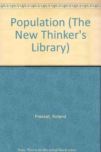 9780296348376: Population (The New Thinker's Library)