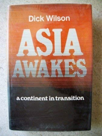 9780297000181: Asia Awakes: A Continent in Transition