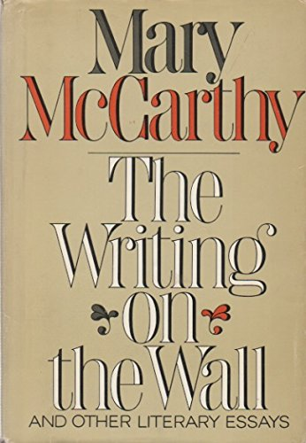 9780297000716: Writing on the Wall and Other Literary Essays