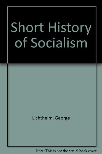 9780297001225: Short History of Socialism