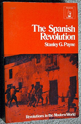 9780297001270: Spanish Revolution (Goldbacks)