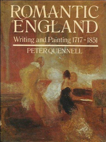 9780297001317: Romantic England: Writing and Painting, 1717-1851