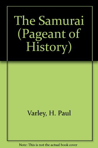9780297001324: The Samurai (Pageant of History)