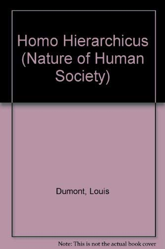 9780297001393: Homo Hierarchicus (Nature of Human Society)