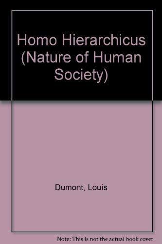 9780297001393: Homo Hierarchicus