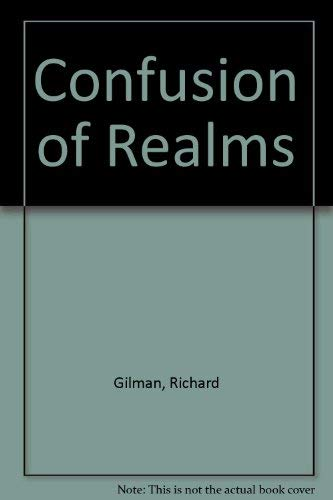 Confusion of Realms (0297001957) by Gilman, Richard