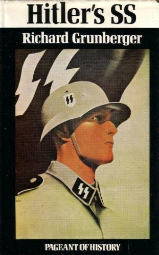Hitler's SS: Richard Grunberger
