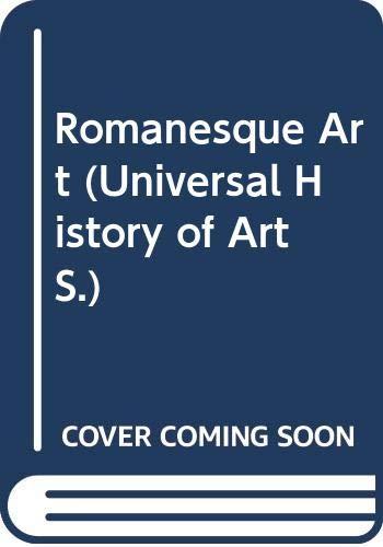9780297002314: Romanesque Art (Universal History of Art)