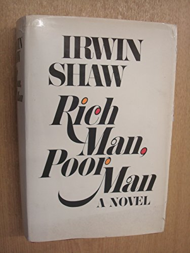 9780297002321: Rich Man, Poor Man