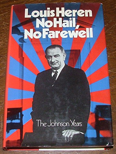 9780297002680: No Hail, No Farewell