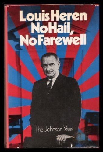 9780297002680: No Hail No Farewell