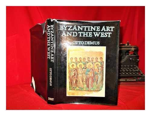 9780297002819: Byzantine Art and the West (The Wrightsman lectures)