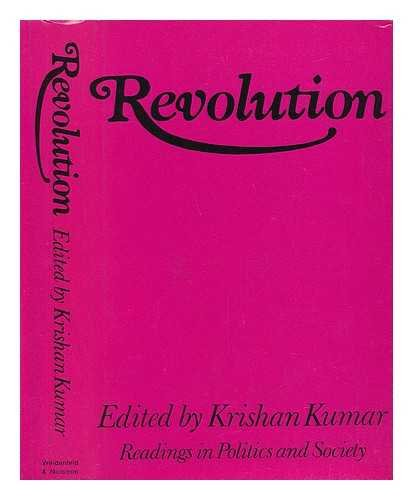 9780297002895: Revolution: The Theory and Practice of a European Idea (Readings in Policy & Society)