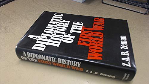 Diplomatic History of the First World War: Zbynek Zeman