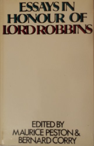9780297003533: Essays in Honour of Lord Robbins