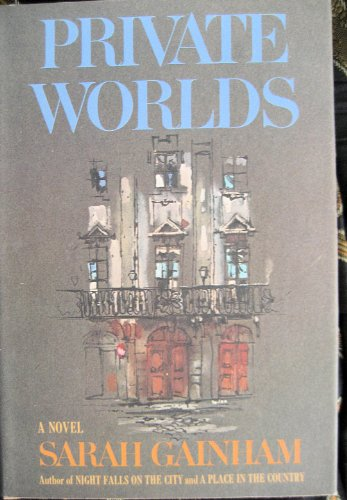 Private Worlds: Sarah Gainham