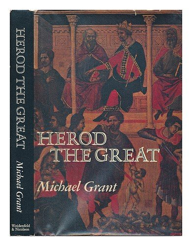 9780297003939: Herod the Great