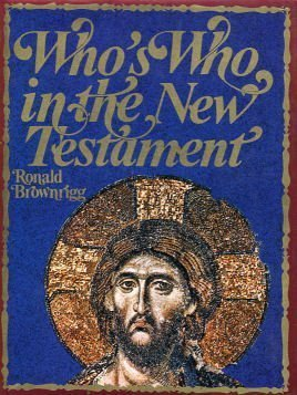 9780297004103: Who's Who in the New Testament