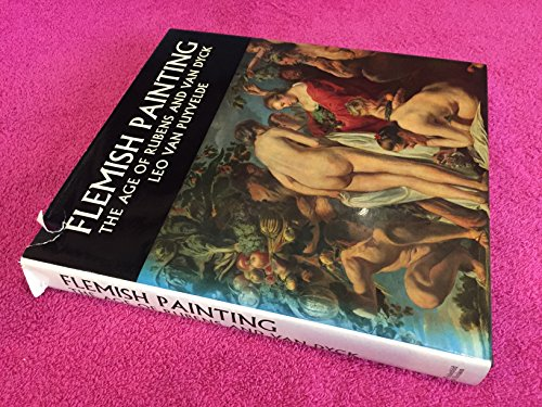 9780297004110: Flemish Painting: The Age of Rubens and Van Dyck