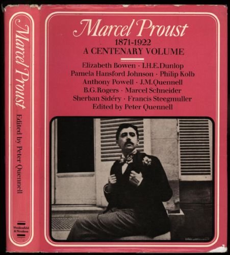 Marcel Proust 1871-1922, A Centenary Volume