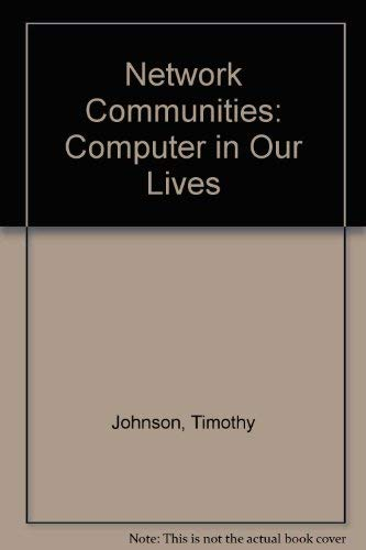 9780297004448: Network Communities: Computer in Our Lives