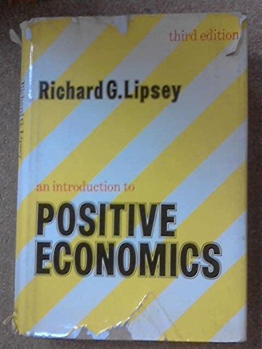 9780297004745: An introduction to positive economics