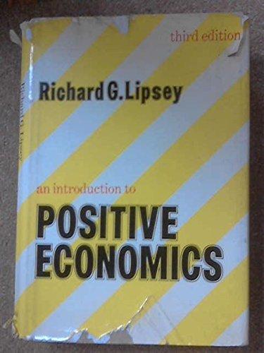 9780297004745: An Introduction to Positive Economics