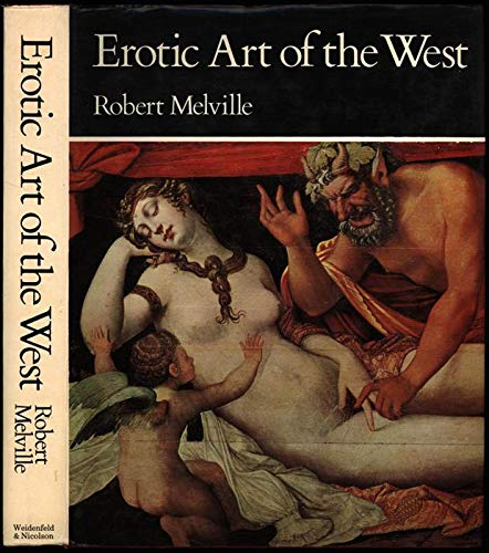9780297004806: Erotic Art of the West (World history of erotic art)