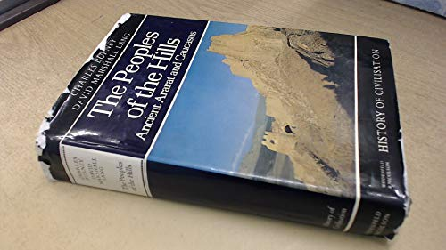 9780297004950: Peoples of the Hills (History of Civilization)