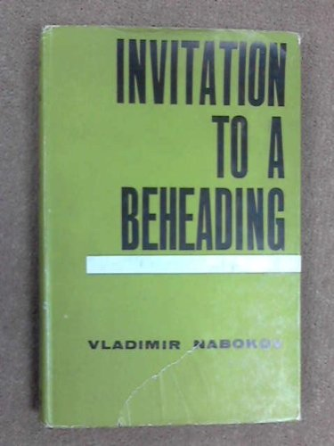 9780297167471: Invitation to a Beheading