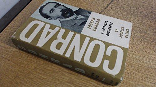 9780297167556: Joseph Conrad: A Critical Biography