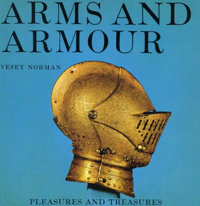 9780297169154: Arms and Armour