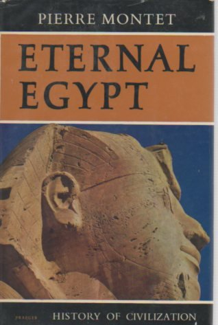 9780297169352: Eternal Egypt (History of Civilization)