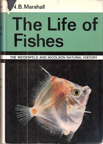 Life of Fishes: N.B. Marshall