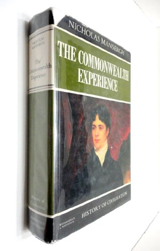 9780297170716: Commonwealth Experience (History of Civilization)
