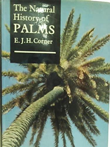 Natural History of Palms: E.J.H. Corner