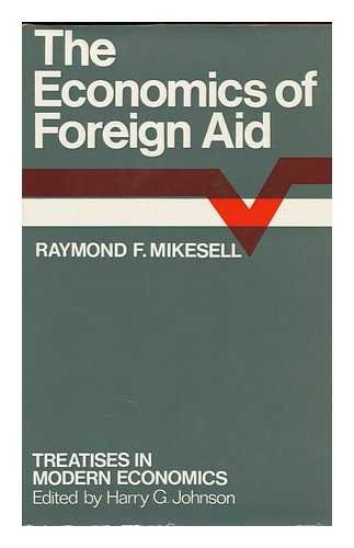9780297176046: Economics of Foreign Aid (Modern economics)