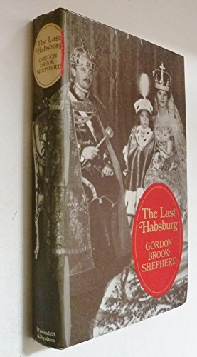 9780297176503: The last Hapsburg
