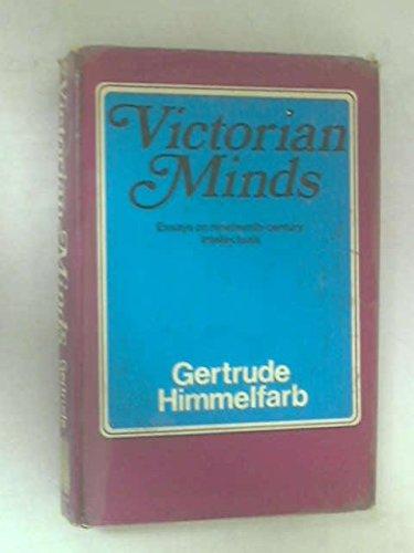 9780297176640: Victorian Minds
