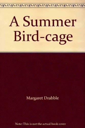 9780297176985: A Summer Bird Cage: Summer Birdcage
