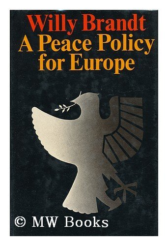 Peace Policy for Europe: Brandt, Willy