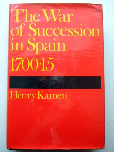 9780297177777: War of Succession in Spain, 1700-15