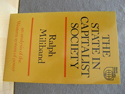 9780297177838: State in Capitalist Society (Nature of Human Society)