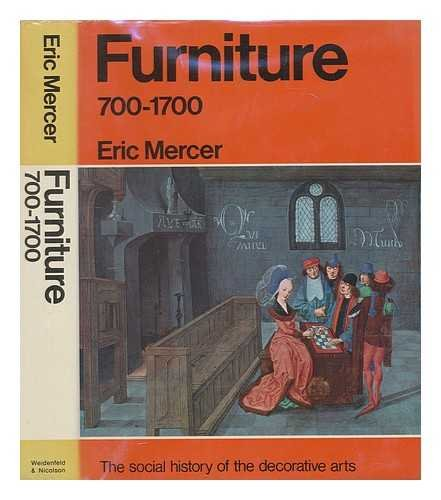 9780297178095: Furniture to 700-1700 (The Social History of the Decorative Arts)