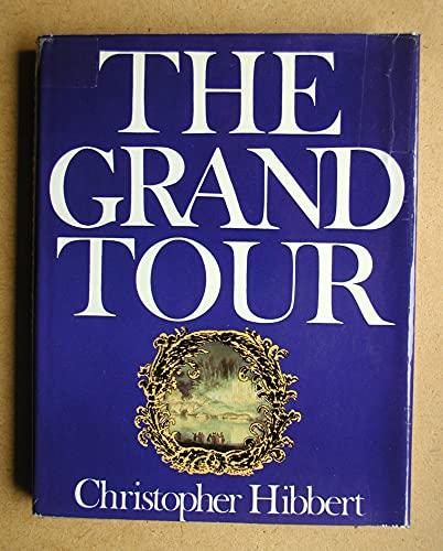 9780297178422: Grand Tour