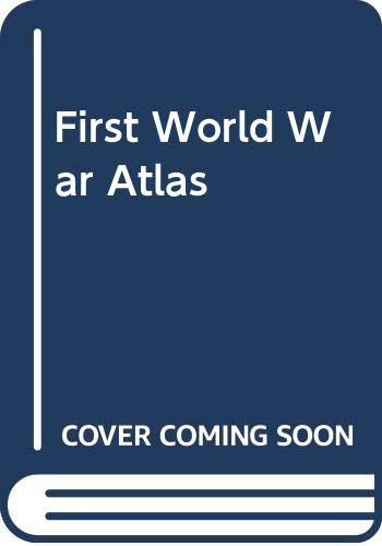 9780297178477: First World War Atlas